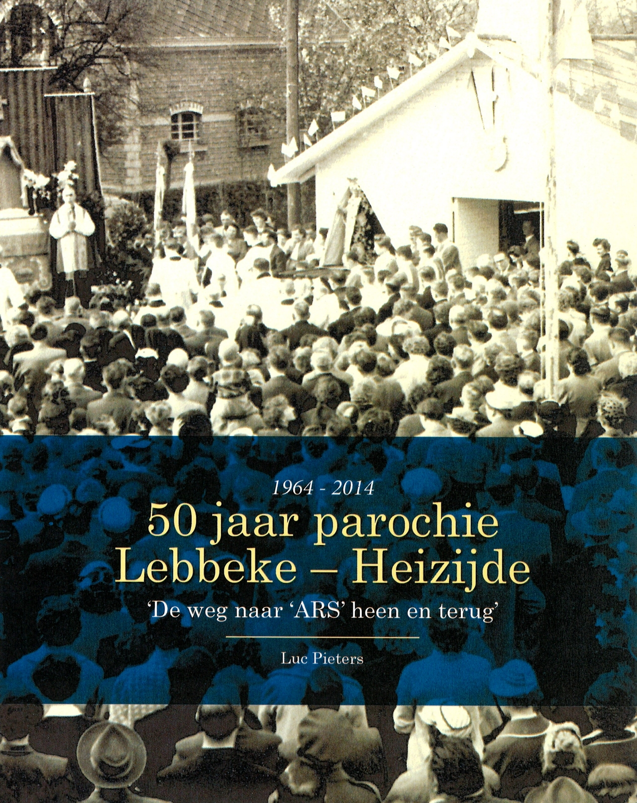 Cover boek 50 jaar parochiekerk lebbeke-heizijde