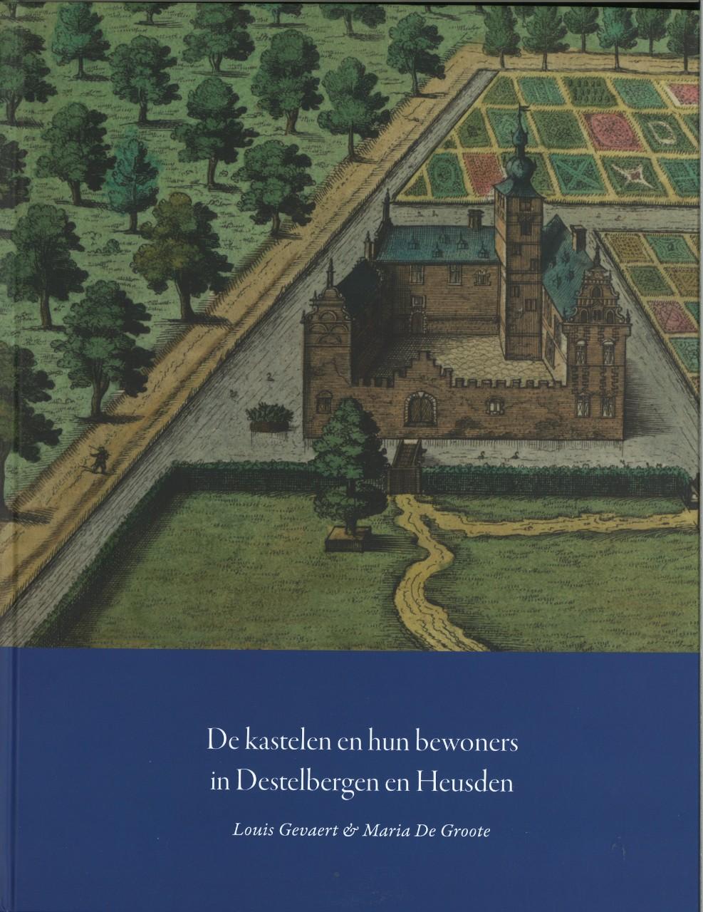 cover boek de kastelen en hun bewoners in destelbergen en heusden