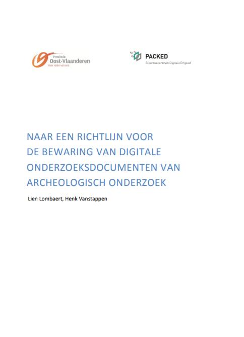 cover Brochure Naar ene richtlijn voor de bewaring van digitale onderzoeksdocumenten van archeologisch onderzoek