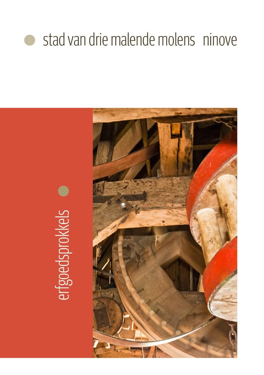 Erfgoedsprokkel Ninove stad van drie malende molens